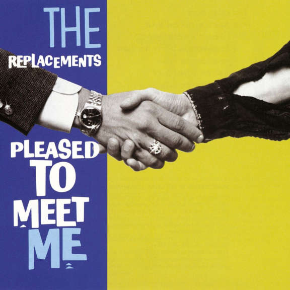 Replacements Pleased to Meet Me (Deluxe Edition) LP 2020