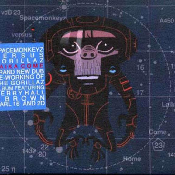 Spacemonkeyz versus Gorillaz Laika Come Home Oheistarvikkeet 2002