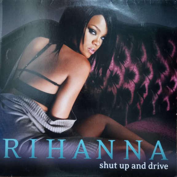 Rihanna Shut Up And Drive LP 0