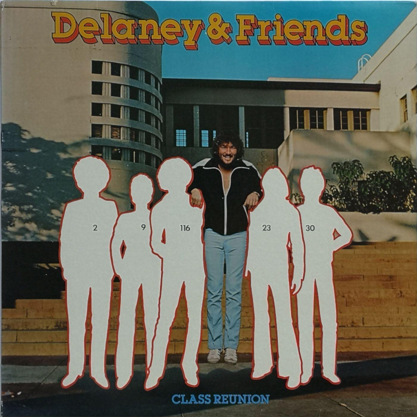 Delaney & Friends Class Reunion LP undefined