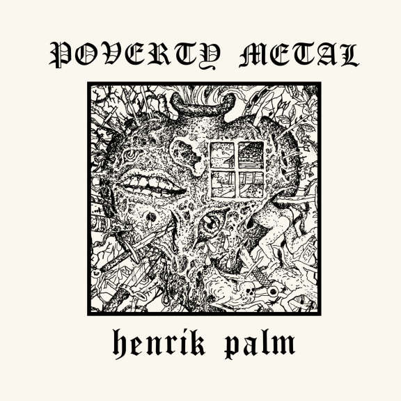 Henrik Palm Poverty Metal LP 2020