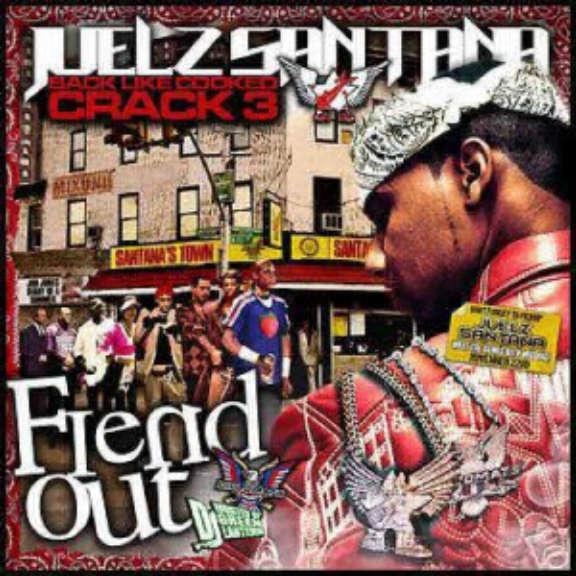 Juelz Santana Back Like Cooked Crack 3 (Fiend Out) Oheistarvikkeet 0