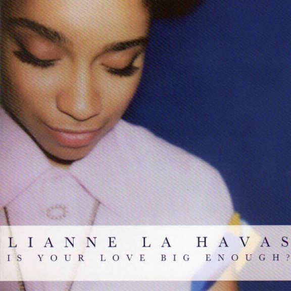 Lianne La Havas Is Your Love Big Enough? Oheistarvikkeet 0