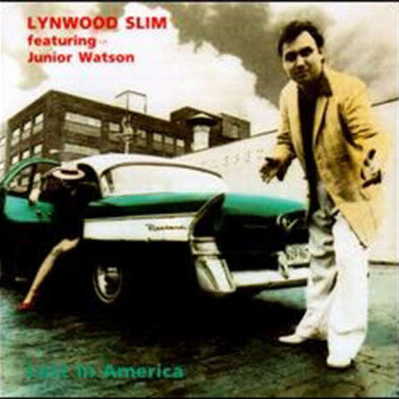 Lynwood Slim Featuring Junior Watson Lost In America Oheistarvikkeet 0