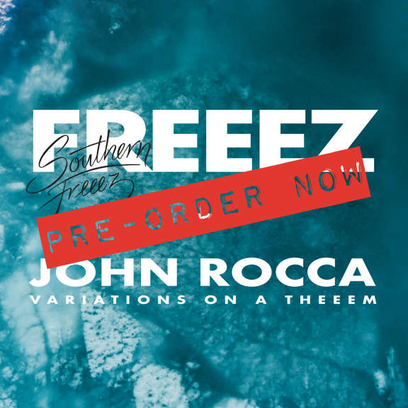 Freeez & John Rocca Southern Freeez / Variations On A Theeem LP 2020