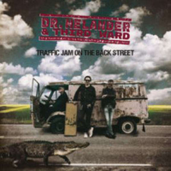 Dr. Helander & Third Ward Traffic Jam on the Back Street LP 2020
