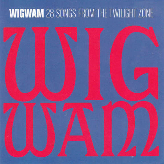 Wigwam 228 Songs From The Twilight Zone 0