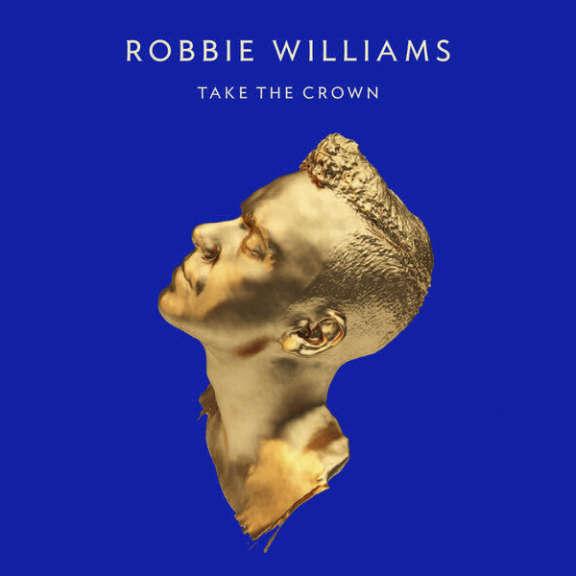 Robbie Williams Take The Crown Oheistarvikkeet 0