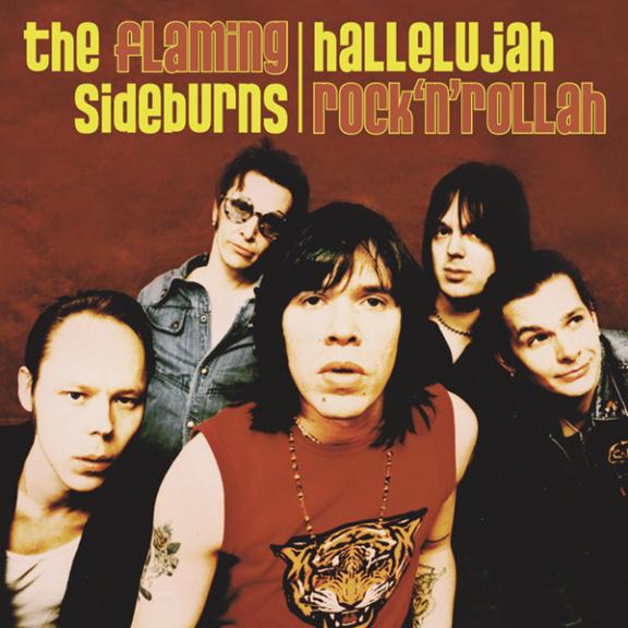 The Flaming Sideburns Hallelujah Rock'n'Rollah LP 2020