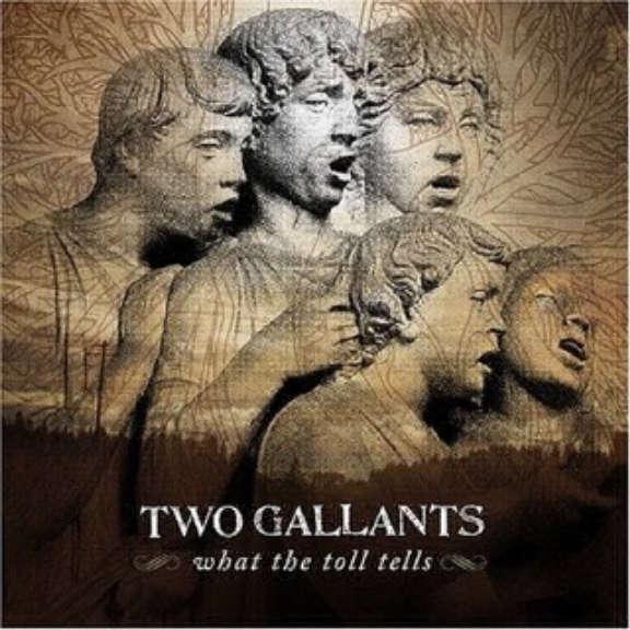Two Gallants What The Toll Tells Oheistarvikkeet 0
