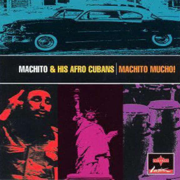 Machito & His Afro Cubans Machito Mucho Oheistarvikkeet 0