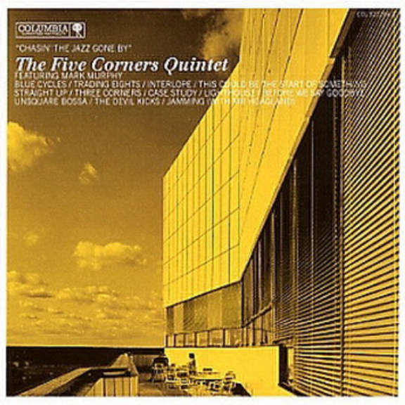 The Five Corners Quintet Featuring Mark Murphy  Chasin' The Jazz Gone By Oheistarvikkeet 0