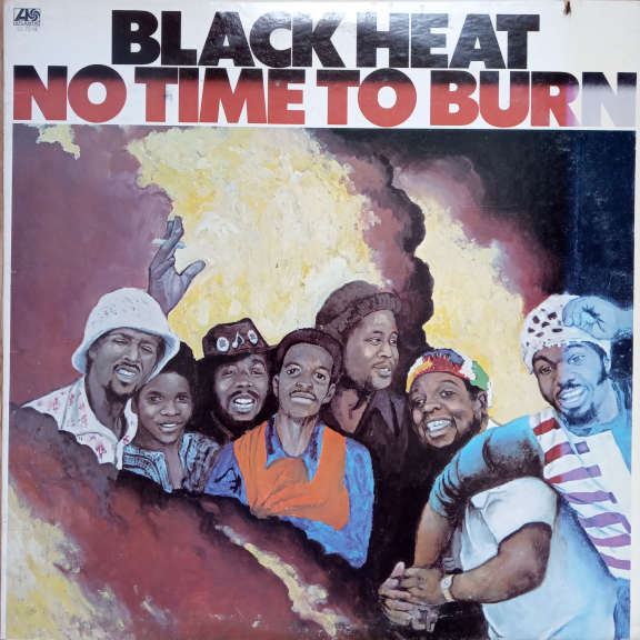 Black Heat No Time To Burn LP 0