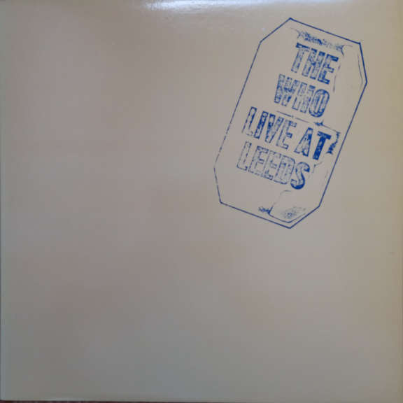The Who Live At Leeds LP 0