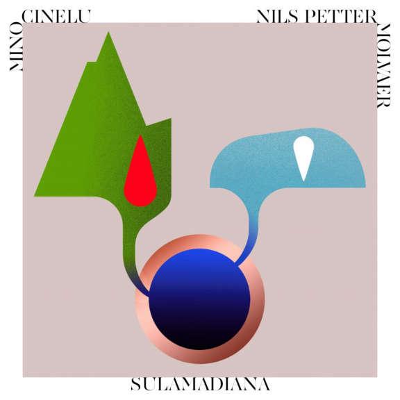 Mino Cinelu & Nils Petter Molvaer SulaMadiana LP 2020