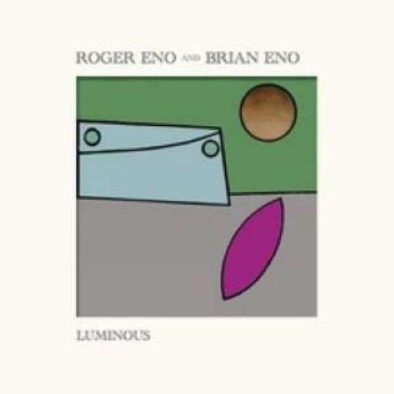 Roger Eno & Brian Eno Luminous LP 2020