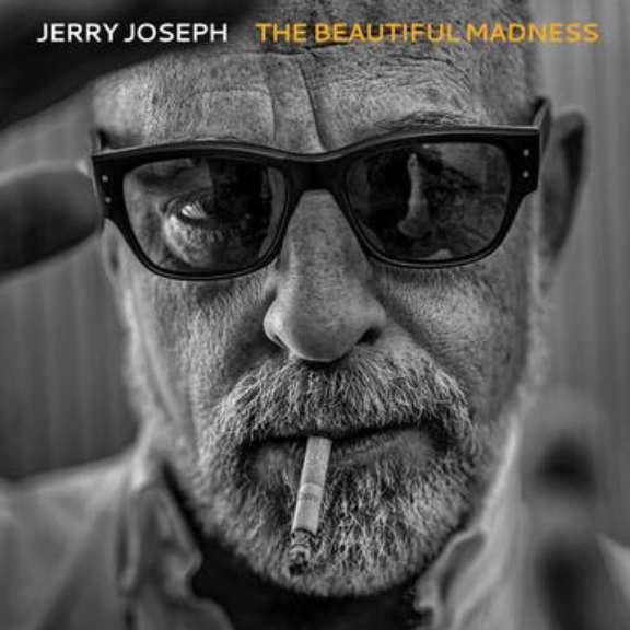 Jerry Joseph Beautiful Madness LP 2020
