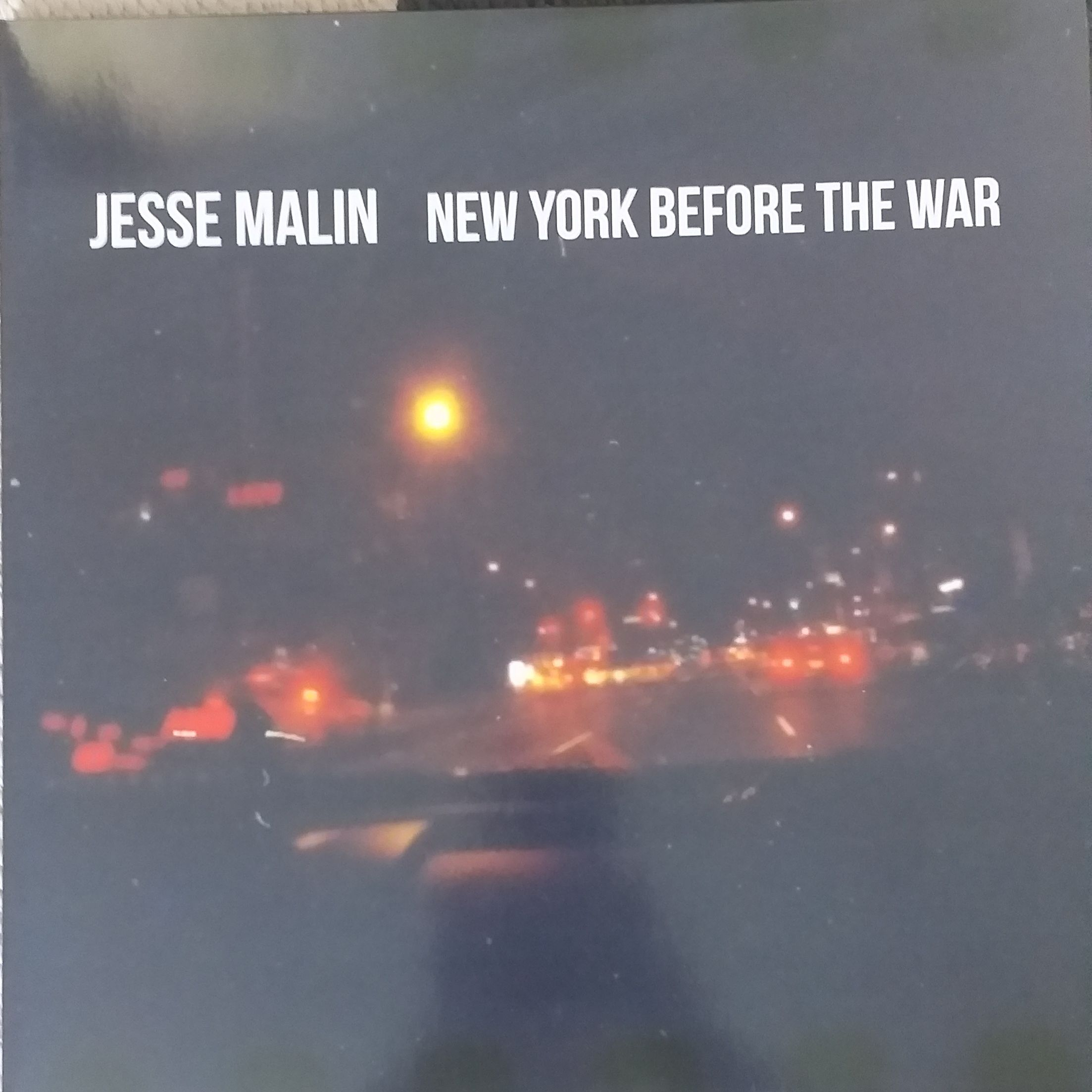 Jesse Malin New York before the war LP undefined
