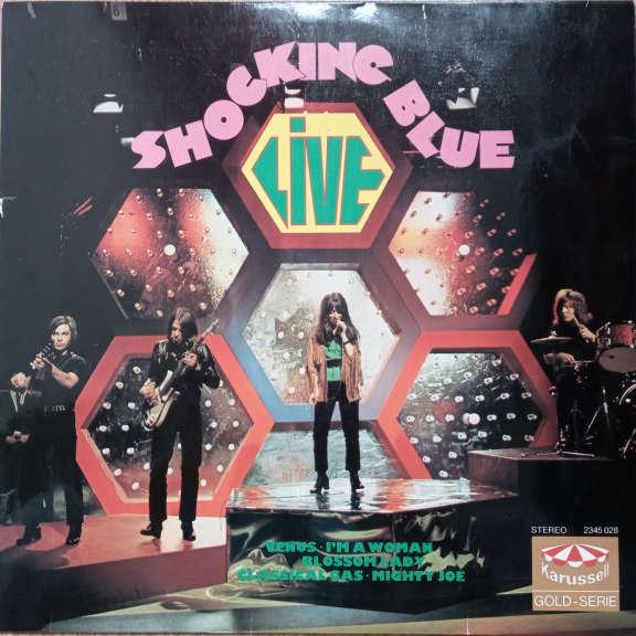 Shocking Blue Live LP 0