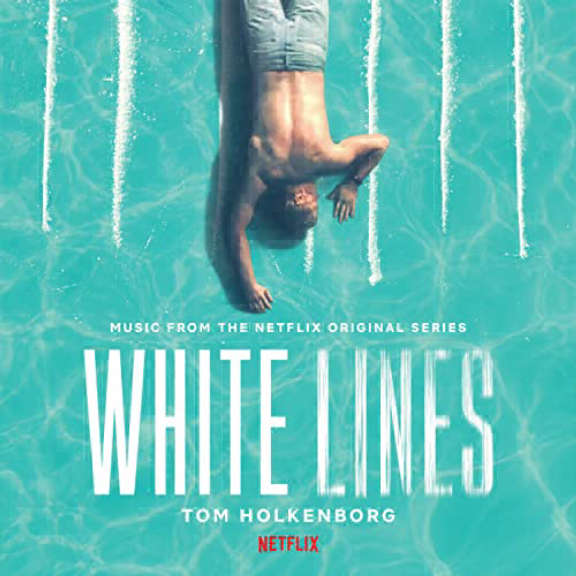 Junkie XL & Tom Holkenborg Soundtrack: White Lines (Music from the Netflix Original Series)(coloured) LP 2020