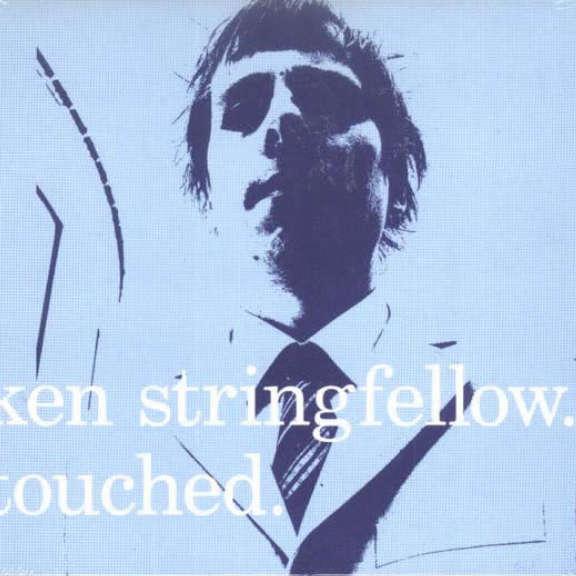 Ken Stringfellow Touched. Oheistarvikkeet 2001