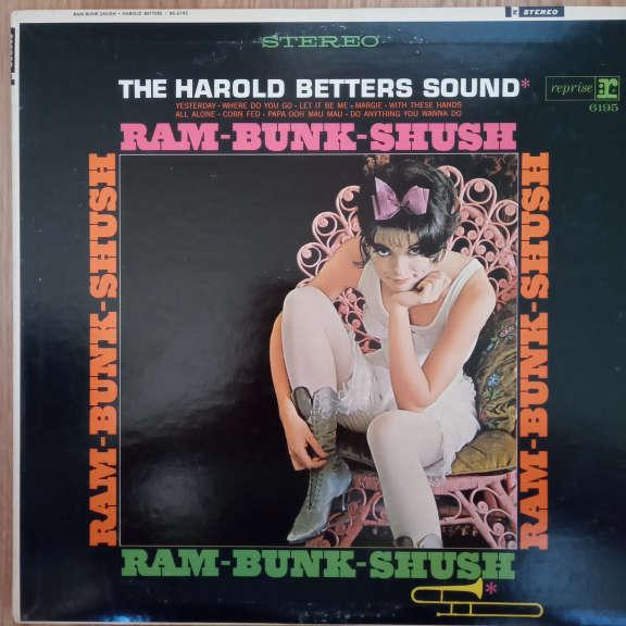 The Harold Betters Sound Ram-Bunk-Shush LP 0