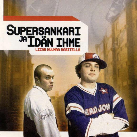 Supersankari & Idän Ihme Liian kuumaa käsitellä LP 2020
