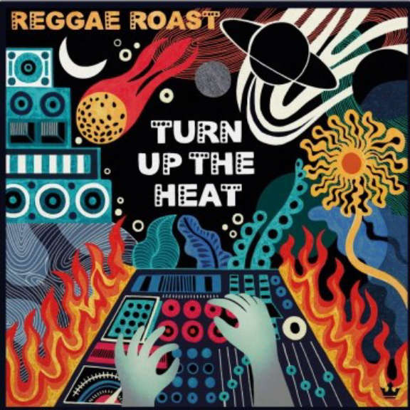 Reggae Roast Turn Up the Heat (coloured) LP 2020