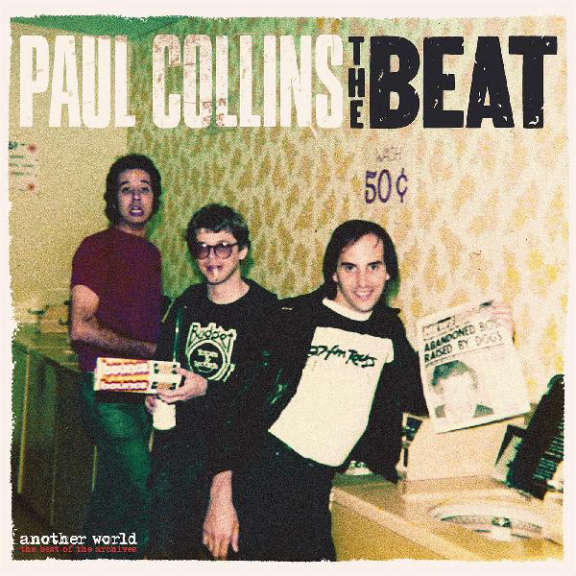 Paul Collins' Beat Another World - The Best Of The Archives LP 2020