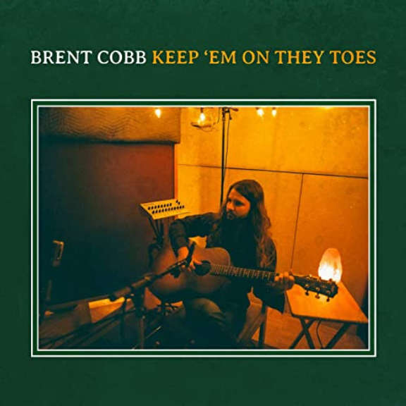 Brent Cobb Keep 'Em On They Toes LP 2020