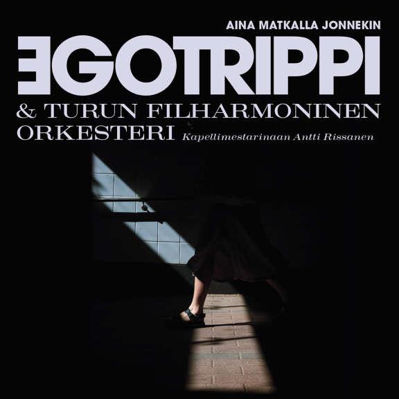 Egotrippi & Turun Filharmoninen Orkesteri Aina matkalla jonnekin LP 2020