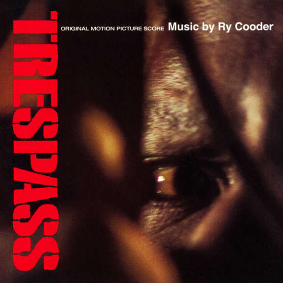Ry Cooder Soundtrack: Trespass (coloured) LP 2020