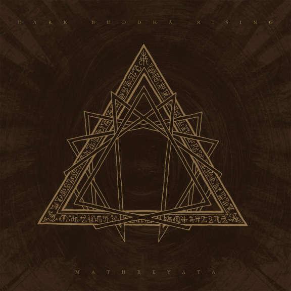 Dark Buddha Rising Mathreyata LP 2020