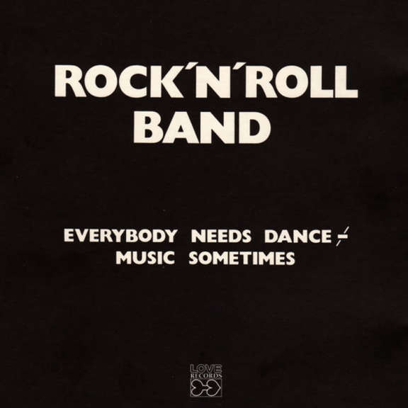Rock'n'Roll Band Everybody Needs Dance Music Sometimes LP 2021