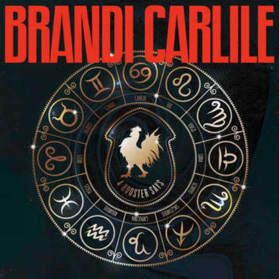 Brandi Carlile A Rooster Says (RSD 2020, Osa 2) LP 0