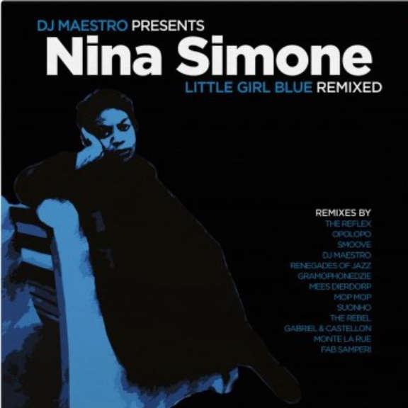 DJ Maestro Presents Nina Simone Little Girl Blue (Remixed) (coloured) LP 2020