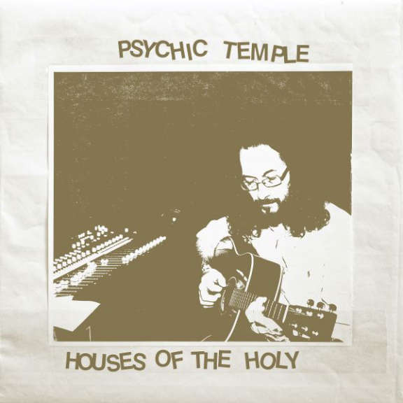 Psychic Temple Houses of the holy LP 2020