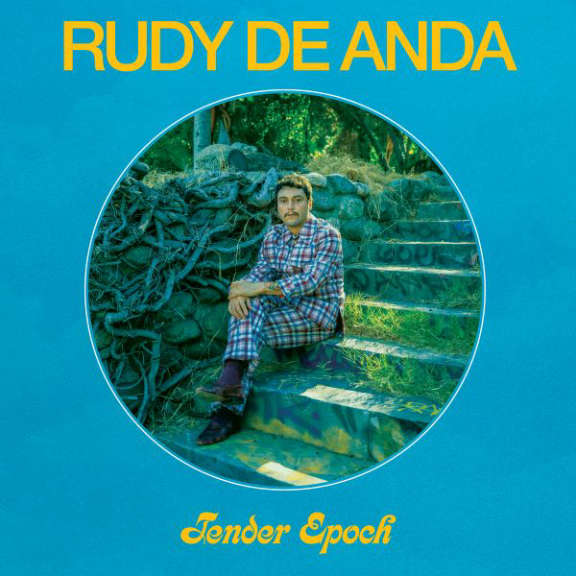 Rudy De Anda Tender epoch (coloured) LP 2020