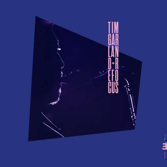 Tim Garland Refocus LP 2020