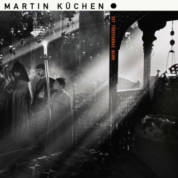 Martin Küchen Det Försvunnas Namn LP 2020