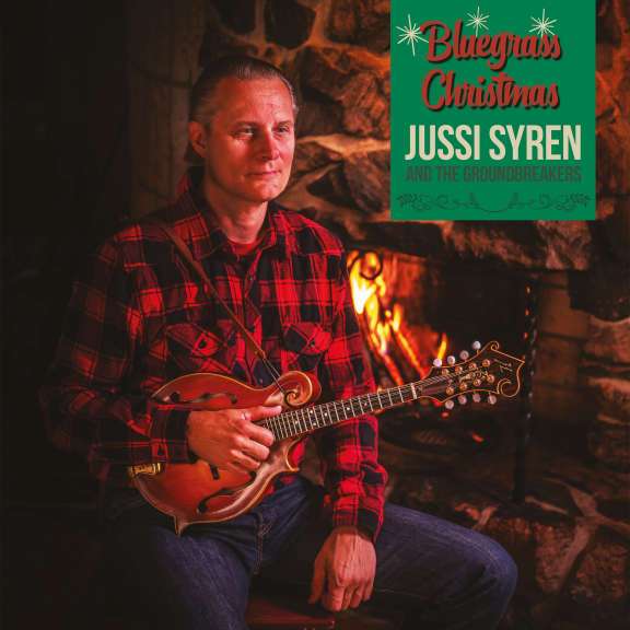 Jussi Syren and the Groundbreakers Bluegrass Christmas LP 2020