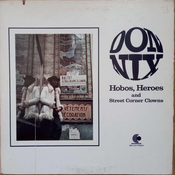 Don Nix Hobos, Heroes And Street Corner Clowns LP 0