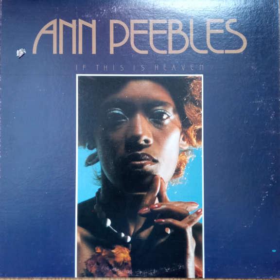 Ann Peebles If This Is Heaven LP 0