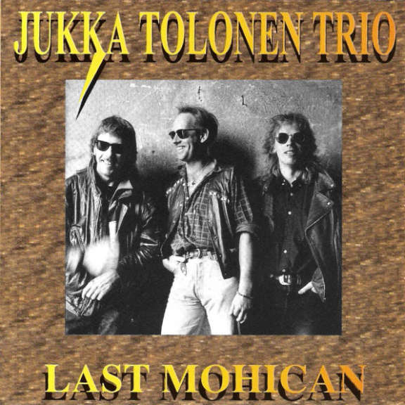 Jukka Tolonen Trio The Last Mohican LP 2021