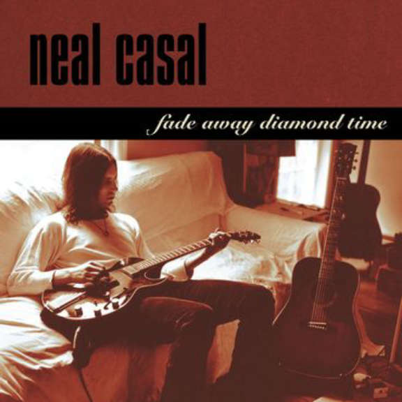Neal Casal Fade Away Diamond Time (25th Anniversary) LP 2020