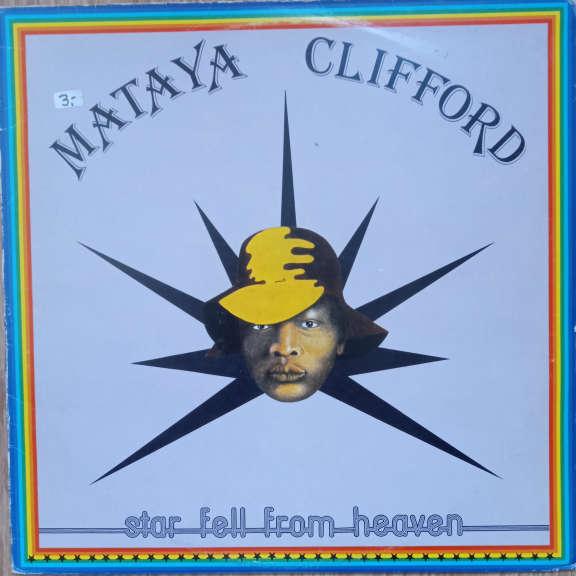 Mataya Clifford Star Fell From Heaven LP 0