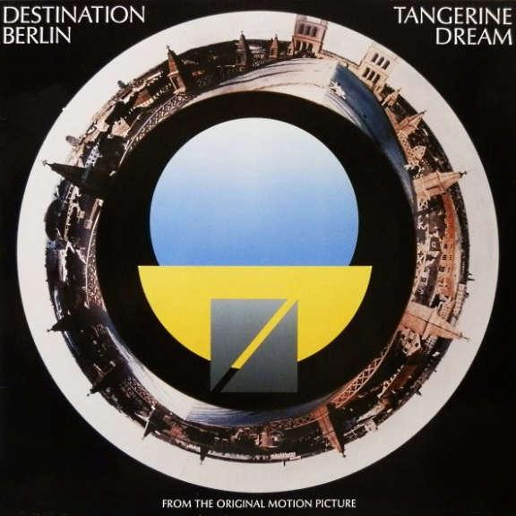 Tangerine Dream Soundtrack : Destination Berlin LP 2020