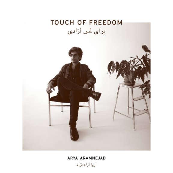 Arya Aramnejad Touch of Freedom LP 2020