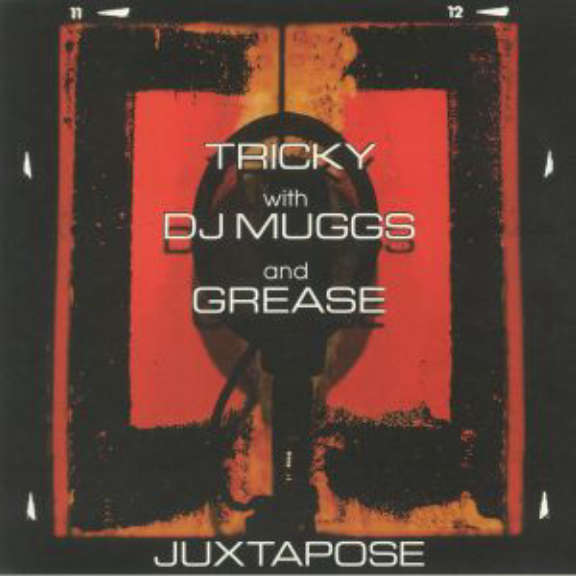 Tricky with DJ Muggs & Grease Juxtapose LP 2020