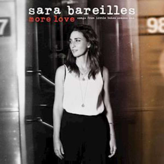 Sara Bareilles Soundtrack : More Love: Songs from Little Voice Season One LP 2021